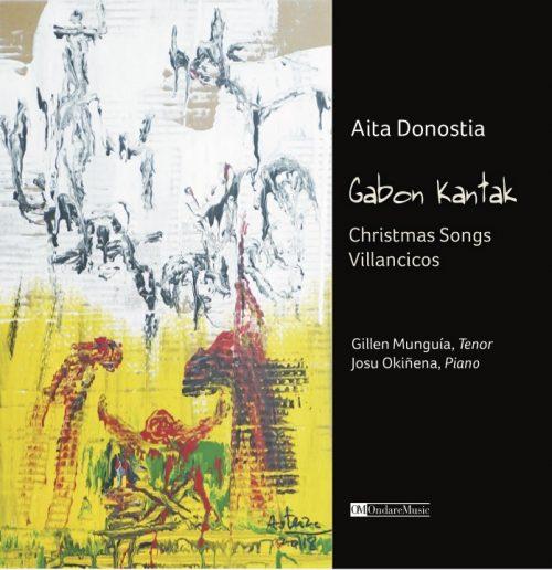 Aita Donostia, Gabon Kantak